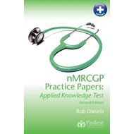 NMRCGP Practice Papers: Applied Knowledge Test (BOK)