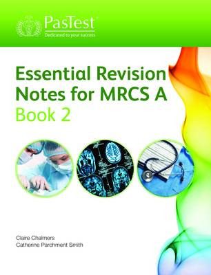 MRCS Part A: Essential Revision Notes (BOK)