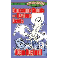 Gruesome Ghouls and Devious Devils (BOK)