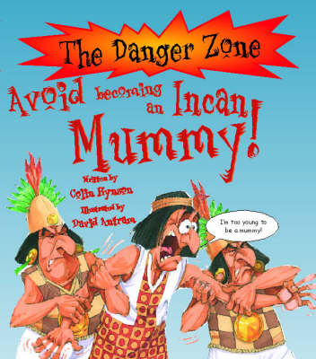 Avoid Becoming an Incan Mummy (BOK)