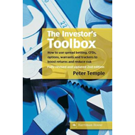 The Investor's Toolbox: How to Use Spread Betting, CFDs, Options, Warrants and Trackers to Boost Ret (BOK)