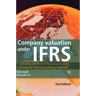 Company Valuation Under IFRS: Interpreting and Forecasting Accounts Using International Financial Re (BOK)