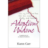 Adoption Undone (BOK)
