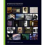 Projecting Migration - Transcultural Documentary Practice (BOK)