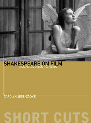 Shakespeare on Film: Such Things as Dreams are Made of (BOK)