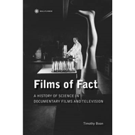 Films of Fact: A HIstory of Science Documentary  on Film and Television (BOK)