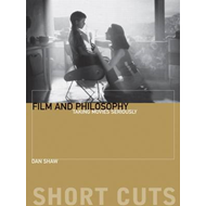 Film and Philosophu - Taking Movies Seriously (BOK)