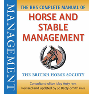 BHS Complete Manual of Horse and Stable Management (BOK)