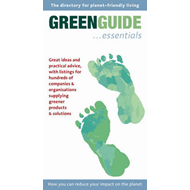 Green Guide Essentials: Essential Information for Planet-friendly Living (BOK)