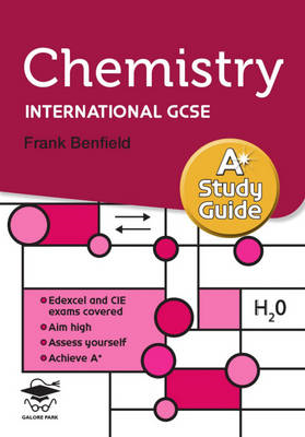 Chemistry A* Study Guide: Study and Revision Guide for GCSE and International GCSE (BOK)