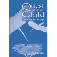 The Quest for a Child: Two Small Wings (BOK)