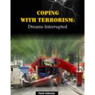Coping with Terrorism: Dreams Interrupted (BOK)
