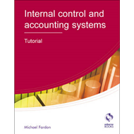 Internal Control and Accounting Systems: Tutorial (BOK)
