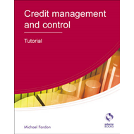 Credit Management and Control: Tutorial (BOK)