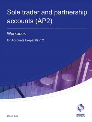 Sole Trader and Partnership Accounts Workbook (AP2): Accounts Preparation 2 (BOK)