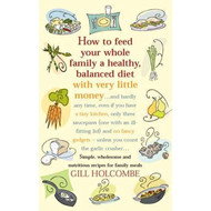 How to Feed Your Whole Family a Healthy Balanced Diet (BOK)