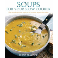 Soups for Your Slow Cooker (BOK)