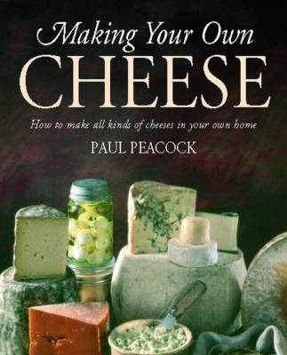 Making Your Own Cheese (BOK)