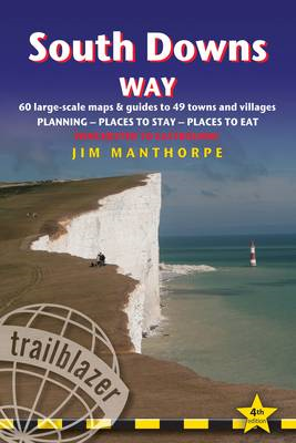 South Downs Way: Winchester to Eastbourne: A Practical Guide with 60 Maps, Places to Stay, Places to (BOK)