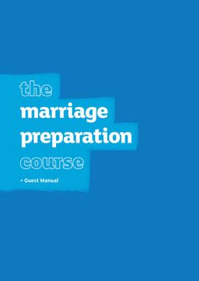 Marriage Preparation Course Guest Manual: 2009 (BOK)