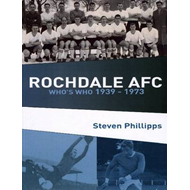 Rochdale AFC Who's Who 1939 - 1973 (BOK)