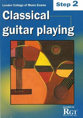 Step 2 LCM Exams Classical Guitar Playing (BOK)