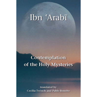 Contemplation of the Holy Mysteries: Mashahid Al-asrar (BOK)