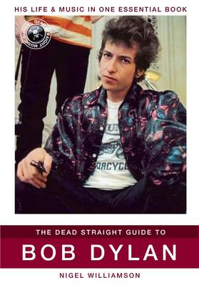 Dead Straight Guide to Bob Dylan (BOK)