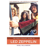 Dead Straight Guide to Led Zeppelin (BOK)