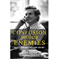 Confusion To Our Enemies: Collected Journalism of Arnold Kemp (1939-2002) (BOK)