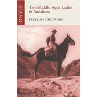 Two Middle-Aged Ladies in Andalucia (BOK)