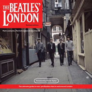 Beatles London: The Ultimate Guide to Over 400 Beatles Sites in and Around London (BOK)