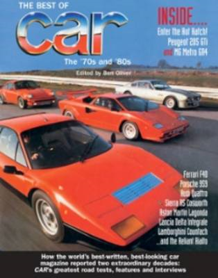 The Best of Car Magazine: The 70s and 80s (BOK)