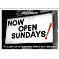 Now Open Sundays!: A Celebration of Signs From A Church With A Message (BOK)