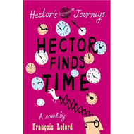Hector Finds Time (BOK)