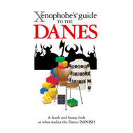 Xenophobe's Guide to the Danes (BOK)