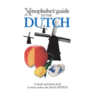 Xenophobe's Guide to the Dutch (BOK)