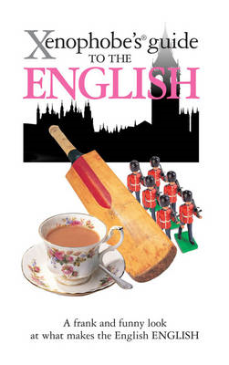 Xenophobe's Guide to the English (BOK)
