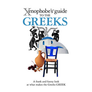 Xenophobe's Guide to the Greeks (BOK)