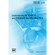 Understanding Research and Evidence-based Practice (BOK)