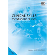 Clinical Skills for Student Nurses (BOK)