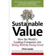 Sustainable Value: How the World's Leading Companies are Doing Well by Doing Good (BOK)