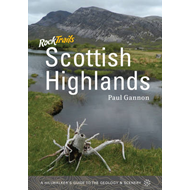 Rock Trails Scottish Highlands: A Hillwalker's Guide to the Geology & Scenery (BOK)