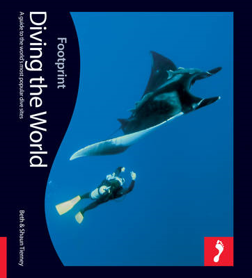 Diving the World Footprint Activity & Lifestyle Guide: A Guide to the World's Coral Seas (BOK)