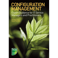 Configuration Management: Expert Guidance for IT Service Managers and Practitioners (BOK)