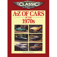 Classic and Sports Car Magazine A-Z of Cars of the 1970s (BOK)
