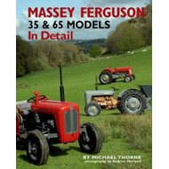 Massey-Ferguson 35 & 65 Models in Detail (BOK)