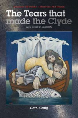 The Tears That Made the Clyde: Well-being in Glasgow (BOK)