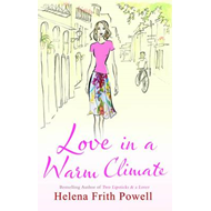 Love in a Warm Climate: A Novel About the French Art of Love (BOK)