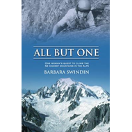 All But One: One Woman's Quest to Climb the 52 Highest Mountains in the Alps (BOK)